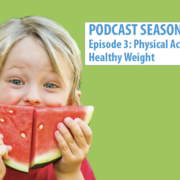Physical Activity and Healthy Weight