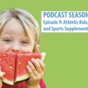 Athletic Kids, Food Fads and Sports Supplements