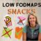 Low FODMAPs Snacks: The Best and Worst Things to Eat for the Low FODMAPs Diet
